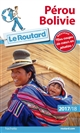 GUIDE DU ROUTARD PEROU, BOLIVIE 201718